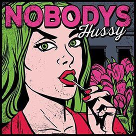 Nobodys - Hussy