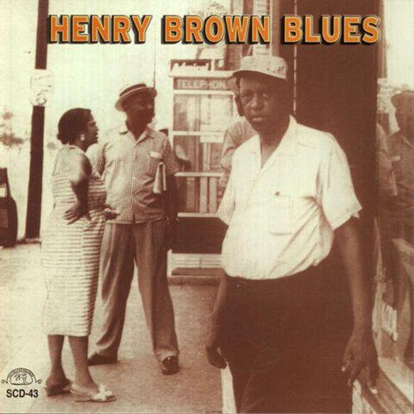 Henry Brown - Henry Brown Blues