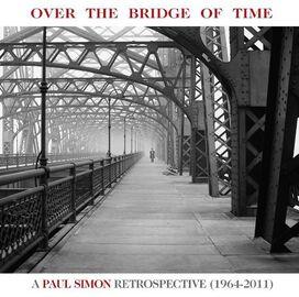 Paul Simon - Over The Bridge Of Time: A Paul Simon Retrospective