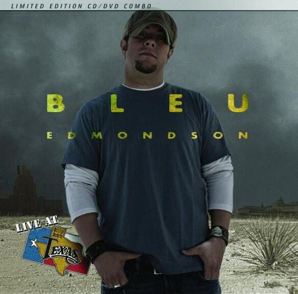 Bleu Edmondson - Live At Billy Bob's Texas [With DVD] [Limited Edition]
