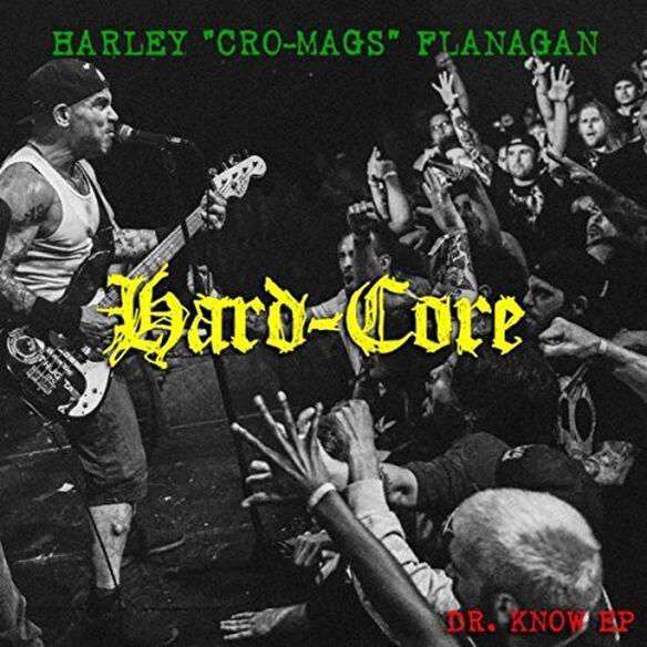 Harley Flanagan - Hard Core
