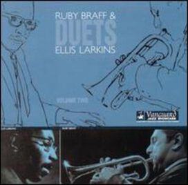 Ruby Braff & Ellis Larkins - Duets, Vol. 2