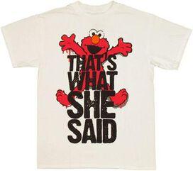 Sesame Street She Said T-Shirt