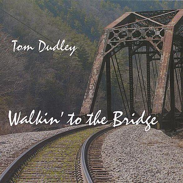Walkin' To The Bridge