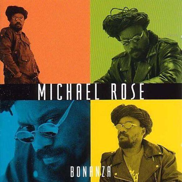 Michael Rose - Bonanza