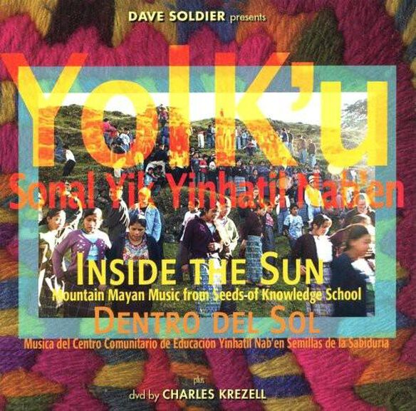Yol K'u: Mayan Mountain Music (W/Dvd)