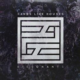 Hands Like Houses - Dissonants