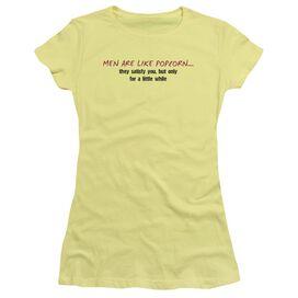 Men Like Popcorn Short Sleeve Junior Sheer T-Shirt