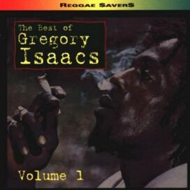 Gregory Isaacs - Best of Gregory Isaacs, Vol. 1 [Channel One]