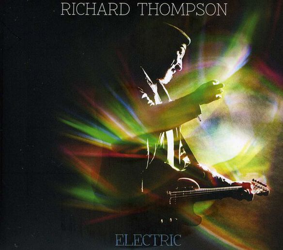 Richard Thompson - Electric (Deluxe Edition)
