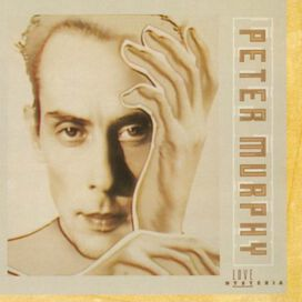 Peter Murphy - Love Hysteria