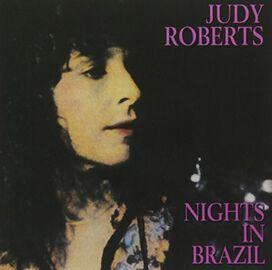 Judy Roberts - Nights In Brazil