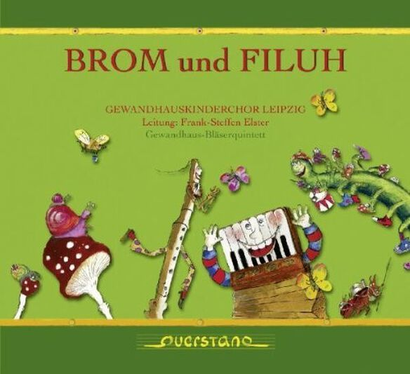 Gewandhauskinderchor Leipzig/ Various - Brom und Filuh