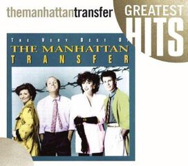 The Manhattan Transfer - Very Best of the Manhattan Transfer