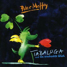 Peter Maffay - Tabaluga Und Das Verschenkte Gluck