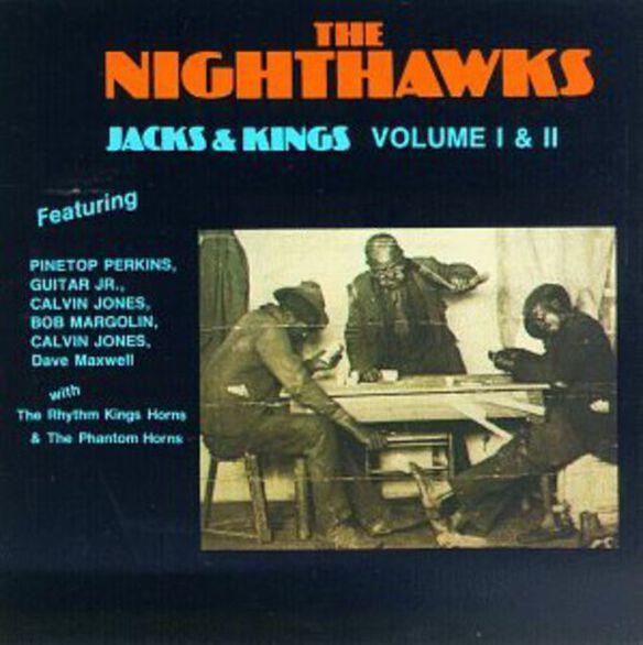 The Nighthawks - Jacks & Kings 1 & 2