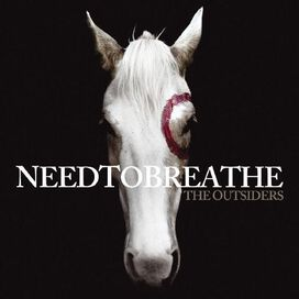 Needtobreathe - Outsiders