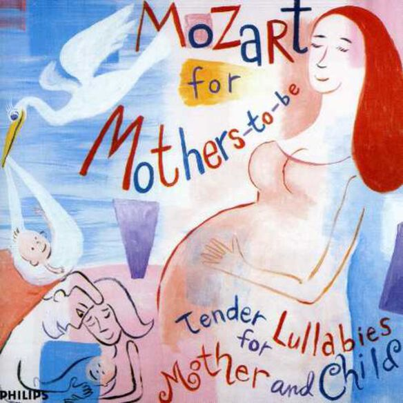 Mozart For Mothers-to-be/ Various - Mozart For Mothers-to-be / Various
