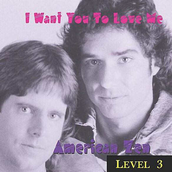 Level 3 = I Want You To Love Me (Cdr)