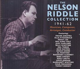 Nelson Riddle - Nelson Riddle Collection 1941-1962