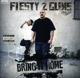 Fiesty 2 Guns - Bring It Home