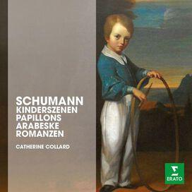 Catherine Collard - Schumann: Kinderszenen; Papillons; Arabeske; Romanzen