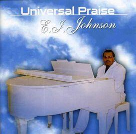 E.J. Johnson - Universal Praise