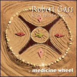 Robert Gass - Medicine Wheel