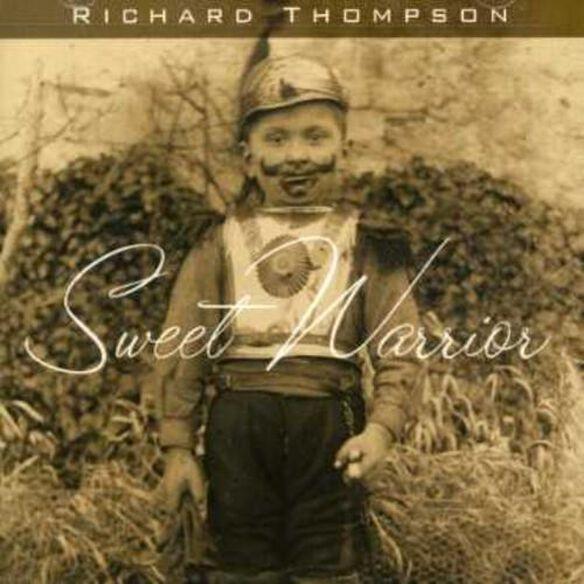 Richard Thompson - Sweet Warrior