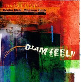 Baaba Maal - Djam Leelii: The Adventures