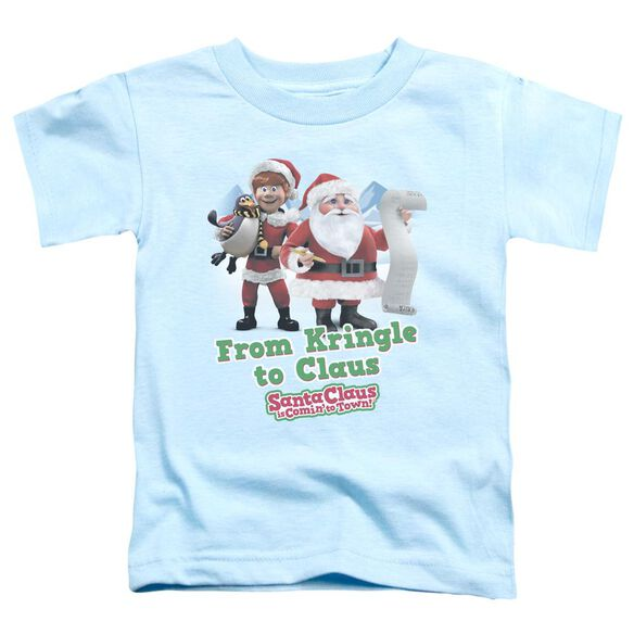 Santa Claus Is Comin To Town Kringle To Claus Short Sleeve Toddler Tee Light Blue T-Shirt
