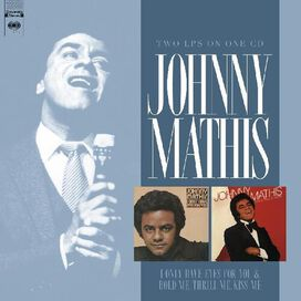 Johnny Mathis - I Only Have Eyes For You / Hold Me, Thrill Me, Kiss Me
