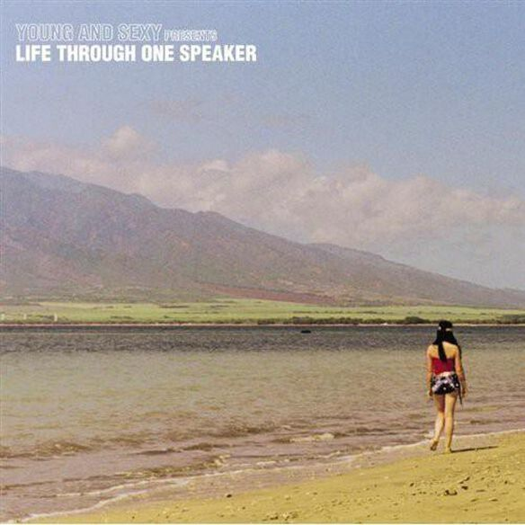 Life Through One Speaker