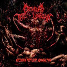 Devour the Unborn - Meconium Pestilent Abomination