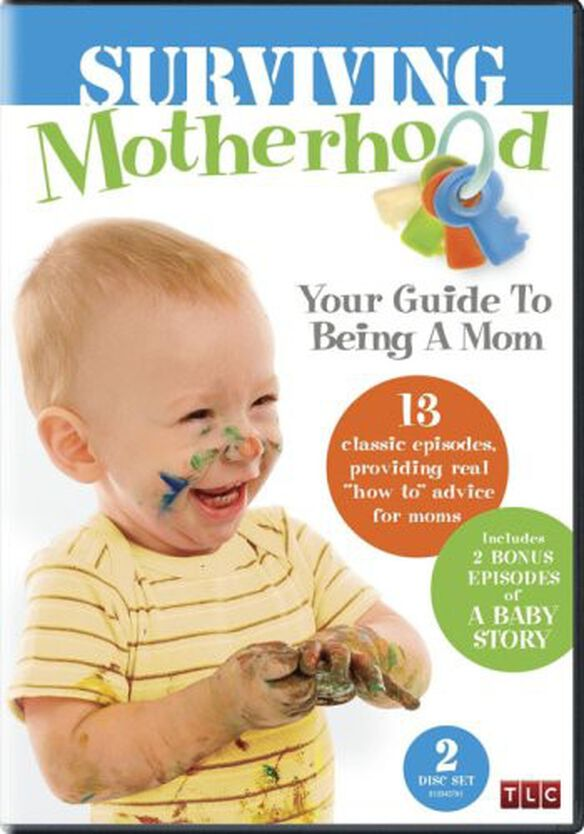 Surviving Motherhood: Your Guide to Being a Mom