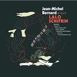 Jean-Michel Bernard - Jean-Michel Bernard Plays Lalo Schifrin