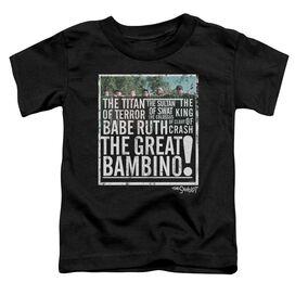 Sandlot The Great Bambino Short Sleeve Toddler Tee Black T-Shirt