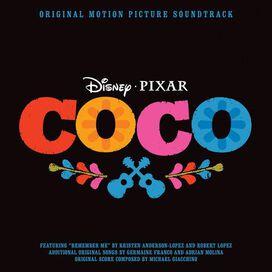 Michael Giacchino/Kristen Anderson-Lopez/Robert Lopez/Germaine Franco/Adrián Molina - Coco [Original Motion Picture Soundtrack]