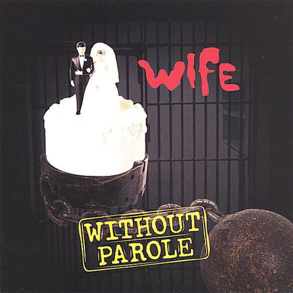 Wife Without Parole
