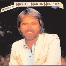 Michael Martin Murphey - Best of Michael Martin Murphey