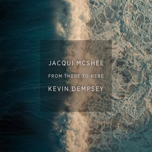 Jacqui McShee Kevin Dempsey - From There To Here