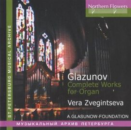 Zveginseva - A. Glazunov - Complete Works For Organ