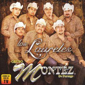 Grupo Montéz de Durango - Laureles