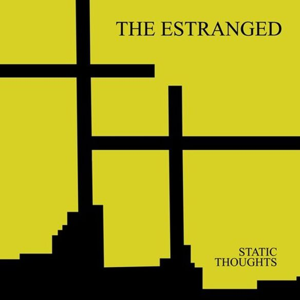 Estranged - Static Thoughts