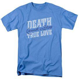 Princess Bride Love Over Death Short Sleeve Adult Carolina T-Shirt