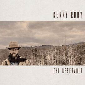 Kenny Roby - The Reservoir