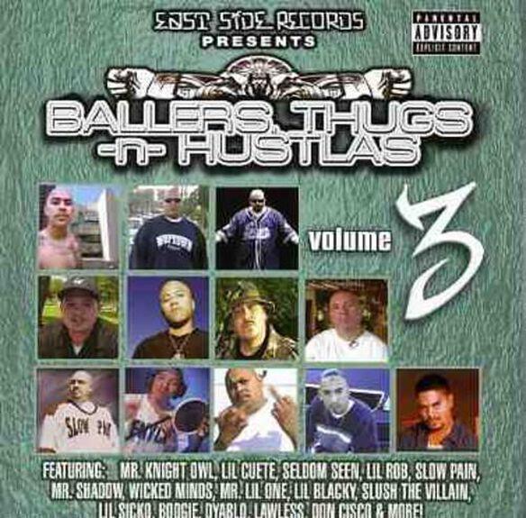Ballers Thugs N Hustlas 3 / Various
