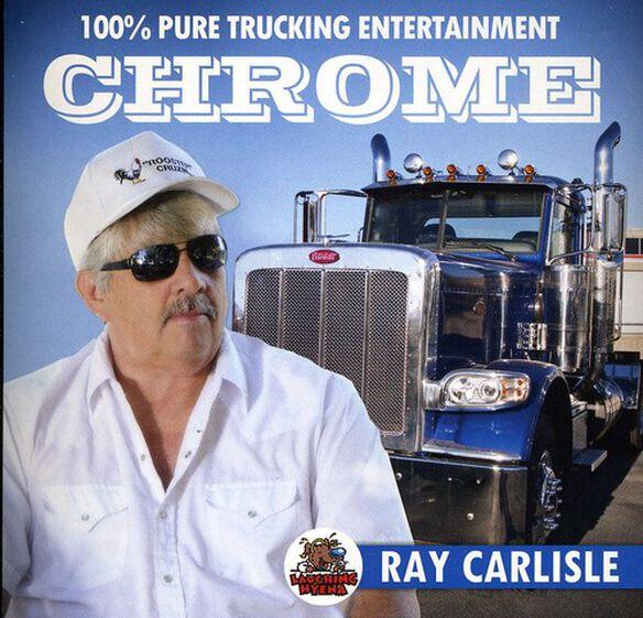 Ray Carlisle - Chrome