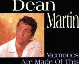 Dean Martin - Memories Are Made of This [Bear Family]