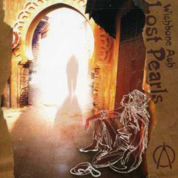Wishbone Ash - Lost Pearls
